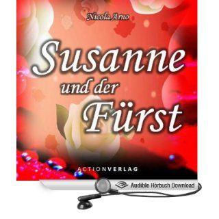 Susanne und der Fürst (Hörbuch ) Nicola Arno