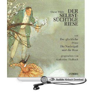 Der selbstsüchtige Riese (Hörbuch ) Oscar Wilde