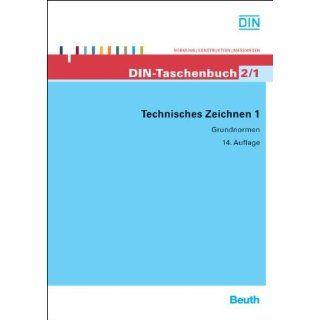 Technisches Zeichnen 1 Grundnormen DIN e.V Bücher