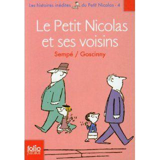 Le Petit Nicolas et ses voisins Les histoires inédites du Petit