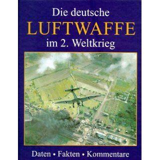 Die deutsche Luftwaffe im 2. Weltkrieg Marion F. Briggs