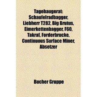 Tagebauger T Schaufelradbagger, Liebherr T282, Big Brutus
