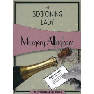 The Beckoning Lady (Albert Campion Mysteries): Margery