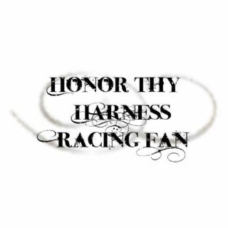 Honor Thy Harness Racing Fan Photo Cut Out