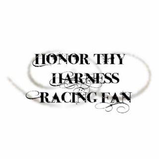 Honor Thy Harness Racing Fan Photo Cut Out