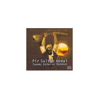Pir Sultan Abdal   Yasami Siirleri ve Türküleri   Turkish Music