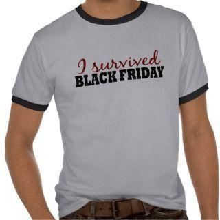 Survived Black Friday Tee Shirt