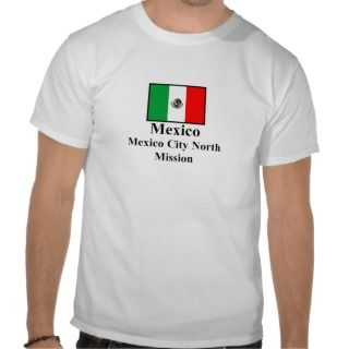 Mexico Mexico City North Mission T Shirt