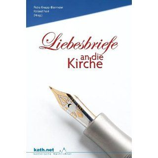 Liebesbriefe an die Kirche Klaus Küng, Gerhard Ludwig