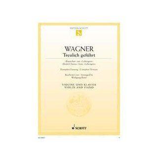 Treulich geführt Brautchor aus Lohengrin. WWV 75. Violine und