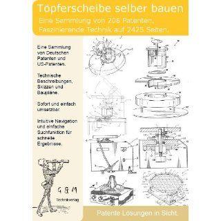 Töpfern, Töpferscheibe selber bauen 208 Patente zeigen wie es geht