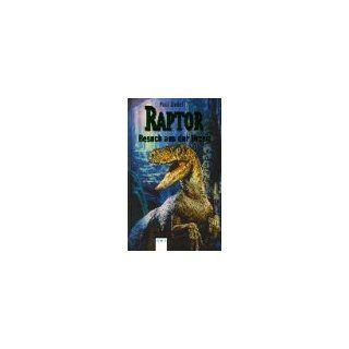 Raptor, Besuch aus der Urzeit Paul Zindel Bücher