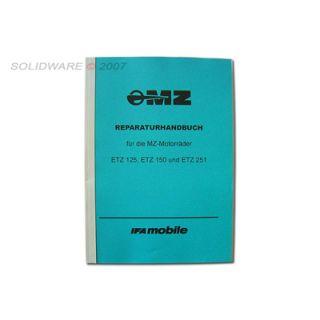 Reparaturhandbuch MZ ETZ 125, 150, 251, 301, MZ 500