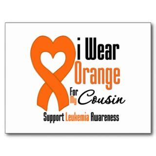 Leukemia I Wear Orange Ribbon For My Cousin Postcard