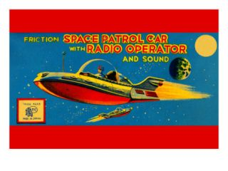 Space Patrol Car with Radio Operator Posters