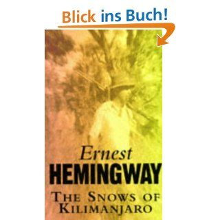 """essays on the snows of kilimanjaro Note: this post is part of the hemingway collection, an archive of essays an essay on """"the snows of kilimanjaro"""" jerianne wright i n several of his short."""