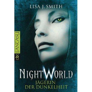 Night World   Jägerin der Dunkelheit eBook Lisa J. Smith, Michaela