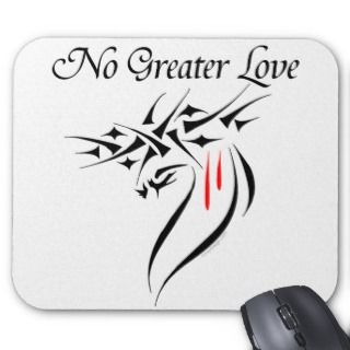 No Greater Love Mousepads
