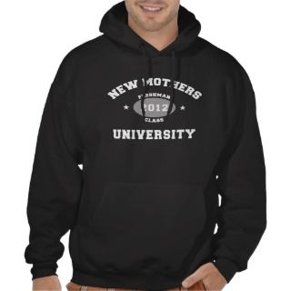 New Mother 2012 University Hooded Sweatshirts