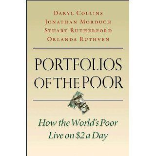 Portfolios of the Poor How the Worlds Poor Live on $2 a Day eBook