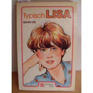 Typisch Lisa. Merri Vik Bücher