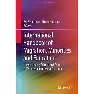 International Handbook of Migration, Minorities and Education