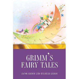 Grimms Fairy Tales eBook Jacob Grimm, Wilhelm Grimm