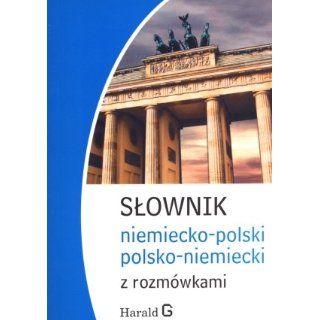 Slownik niemiecko polski, polsko niemiecki z rozmowkami