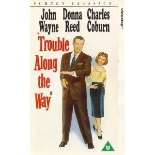 Trouble along the way [UK Import] [VHS] John Wayne, Donna Reed
