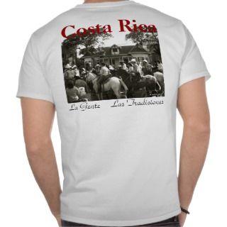 Costa Rica , La Gente Las TraT Shirt