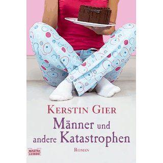 Männer und andere Katastrophen: Roman eBook: Kerstin Gier: