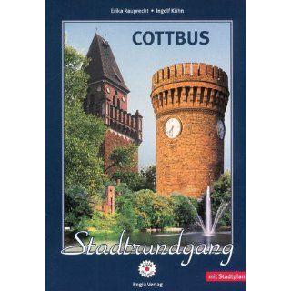 Cottbus Stadtrundgang Mit Stadtplan Erika Rauprecht