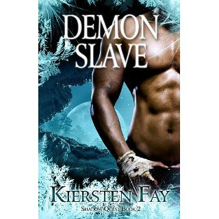 Demon Slave (Shadow Quest Book 2) eBook Kiersten Fay