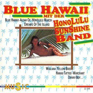 Blue Hawaii mit der Honolulu Sunshine Band Musik