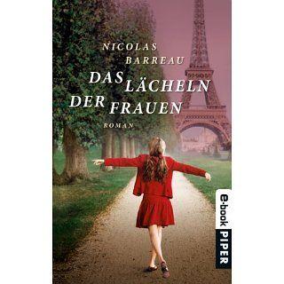 Das Lächeln der Frauen Roman eBook Nicolas Barreau, Sophie Scherrer