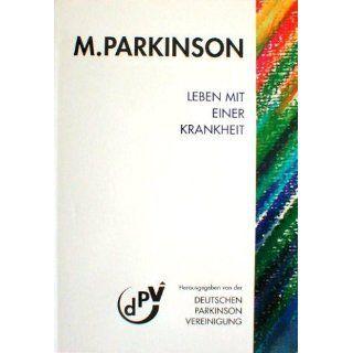 Parkinson   Leben mit einer Krankheit Klaus Bock, Prof