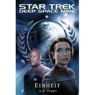 Star Trek   Deep Space Nine 8.10 Einheit eBook S. D. Perry