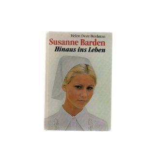 Susanne Barden (Hinaus ins Leben) Helen Dore Boylsten