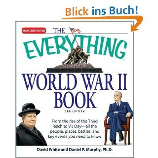 The Everything World War II Book From the Rise of the Third Reich to