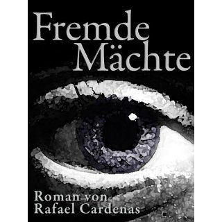 Fremde Mächte eBook Rafael Cardenas Kindle Shop