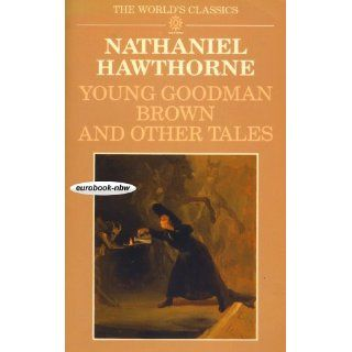 Young Goodman Brown and 19 Other Tales. Introduction by Brian Harding