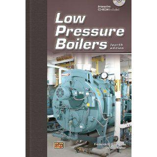 Low Pressure Boilers Daryl R. Walker, Frederick M