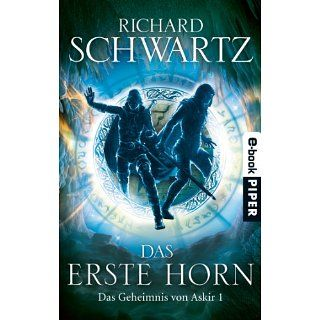 Das Erste Horn Das Geheimnis von Askir 1 eBook Richard Schwartz