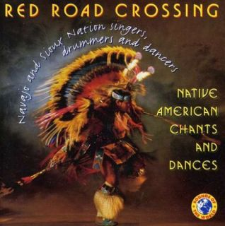 RED ROAD CROSSING   NATIVE AMERICAN CHANTS AN   CD ALBU