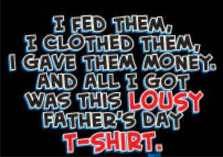 LOUSY FATHERS DAY T SHIRT Fathers Day Cool Gift Hilarious Party
