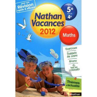 JEUNESSE ADOLESCENT CAHIER DE VACANCES 2012 MATHS DE LA 5E VERS LA 4E