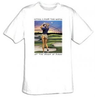 Crack of Dawn   Sexy Girl Golf T shirt Clothing
