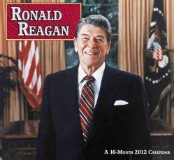 Ronald Reagan 2012 Calendar (Calendar)