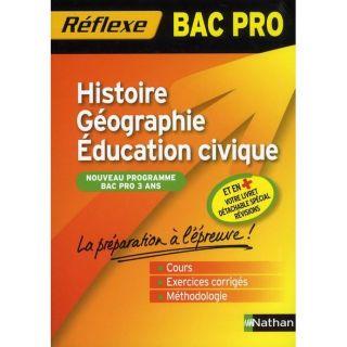 REFLEXE BAC PRO T.37; histoire géographie   Achat / Vente livre