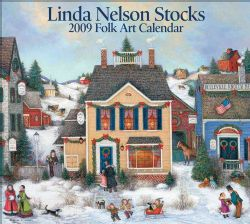 Linda Nelson Stocks Folk Art 2009 Calendar